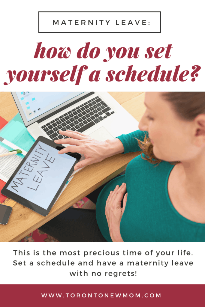 Maternity Leave_ How do you set yourself on a schedule