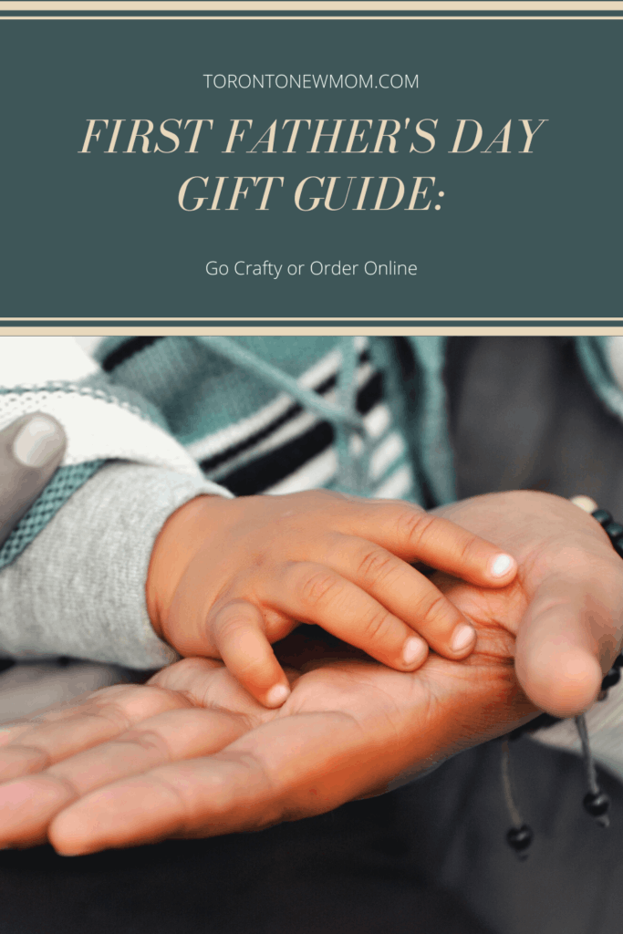 First Father's Day Gift Guide_ Go crafty or Order online