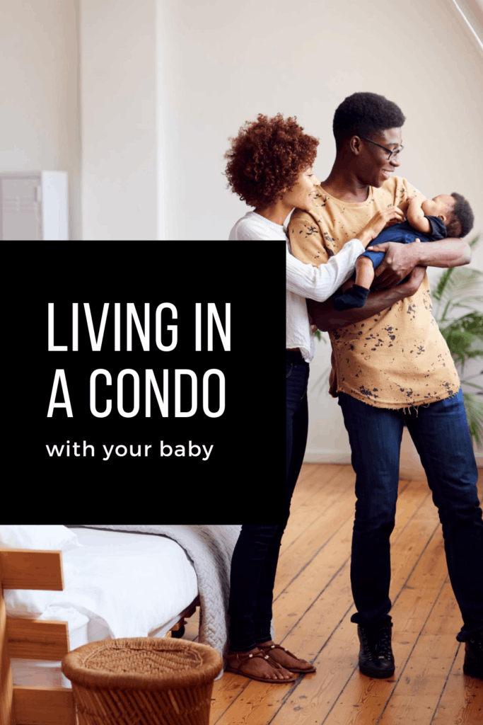 Living in a condo with your baby