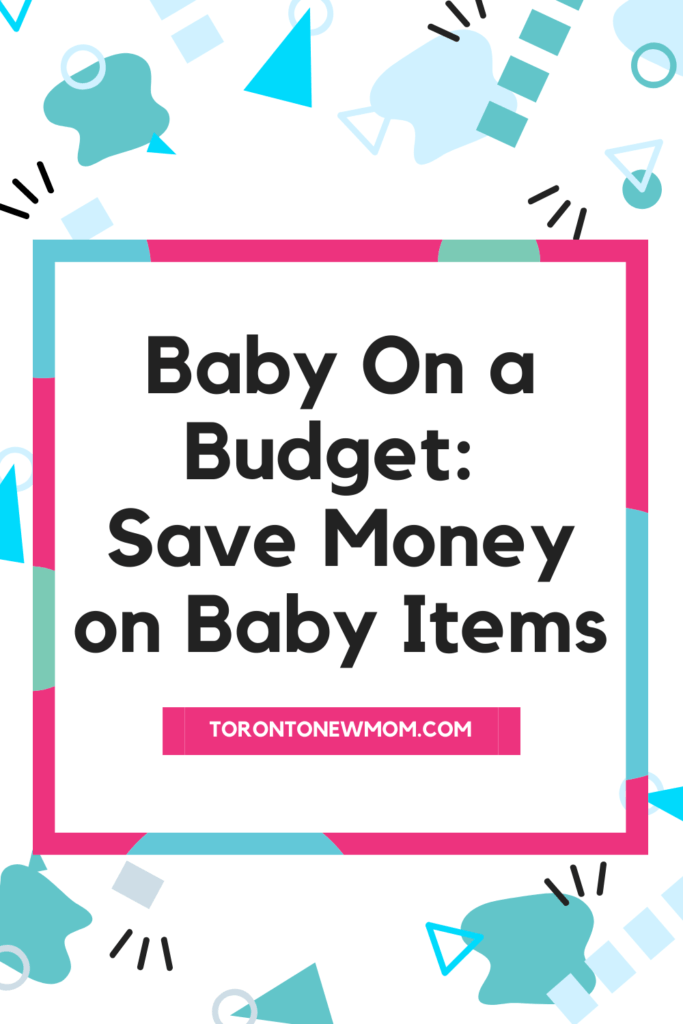 Baby On a Budget_ Save Money on Baby Items