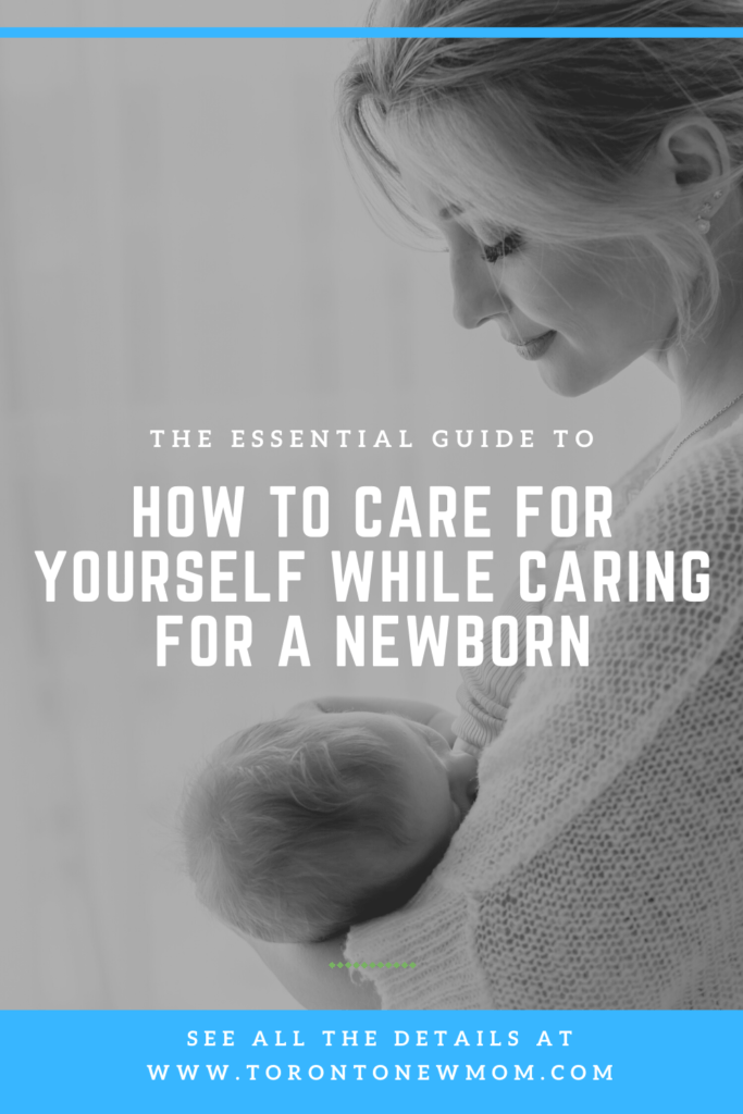How to care for yourself while caring for a newborn