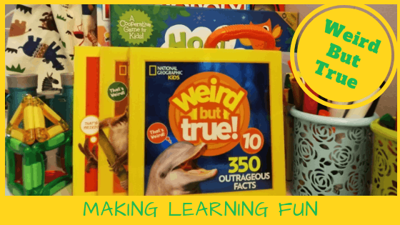 Weird But True: Making Learning Fun