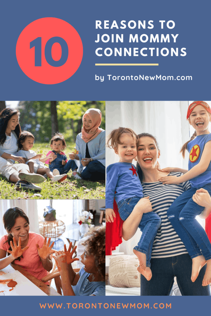 10 Reasons To Join Mommy Connections