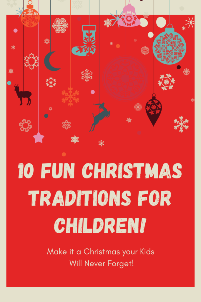 10 Christmas Traditions for Children