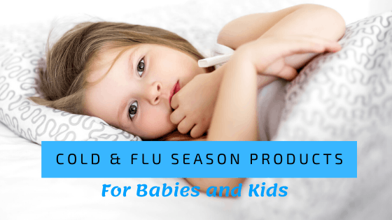 Cold & Flu Season Products For Babies and Kids (1)