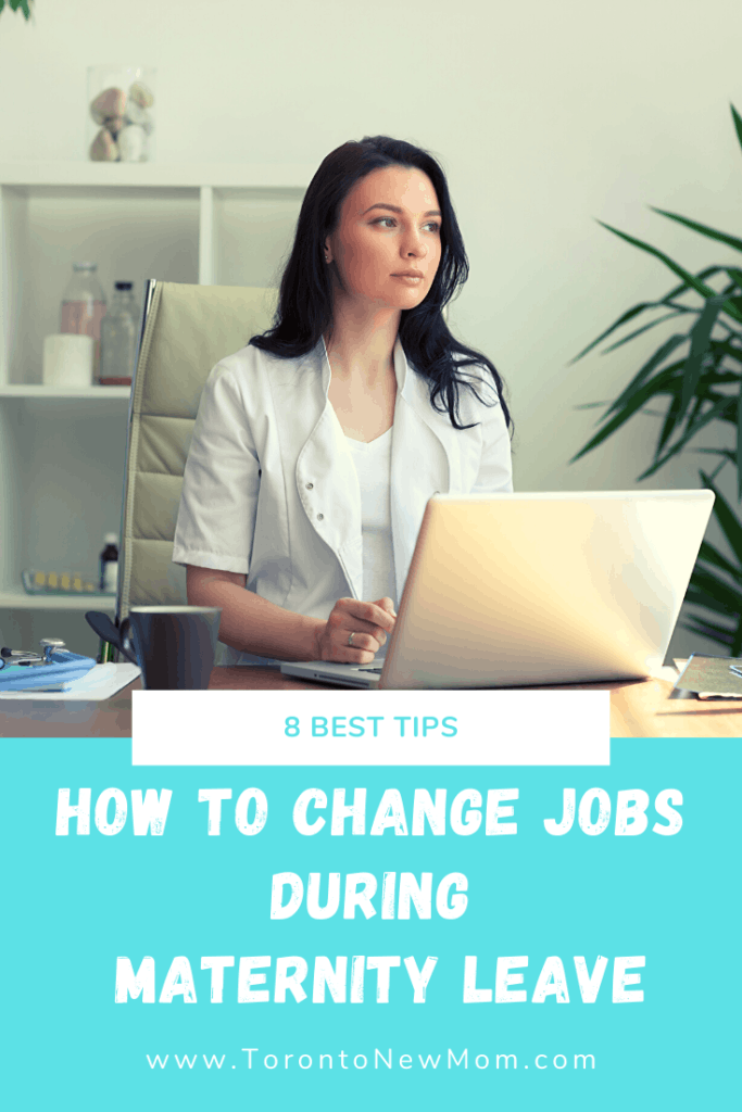 How to Change Jobs During Maternity Leave: 8 Best Tips
