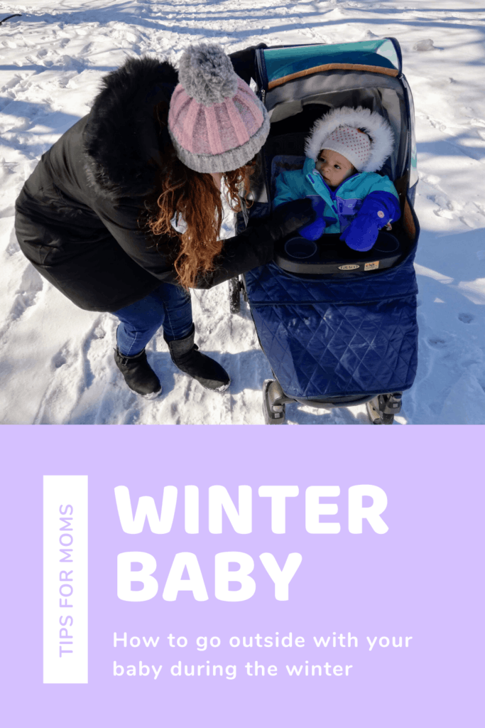 5 reasons to go outside with your baby during winter and a full guide on how to do it right
