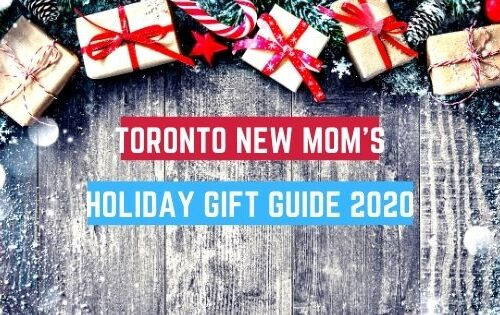 Toronto New Mom Gift Guide 2020
