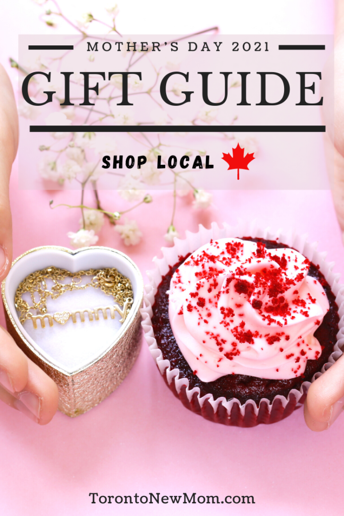 Mother's Day Gift Guide 2021 Shop Local Canada